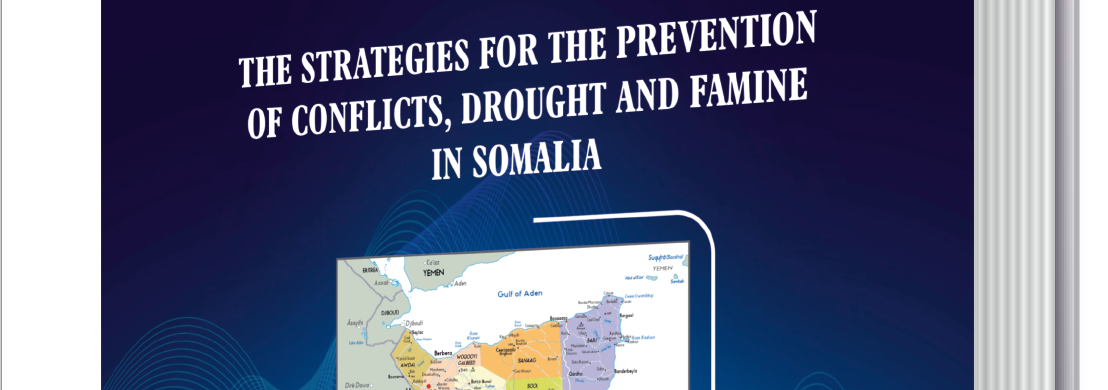 Cover pages of 'the strategies for the prevention of conflict, draught, and famine in Somalia'.strategies for the prevention of conflict, draught, and famine in Somalia